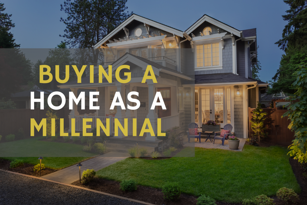 how to buy a home as a millennial