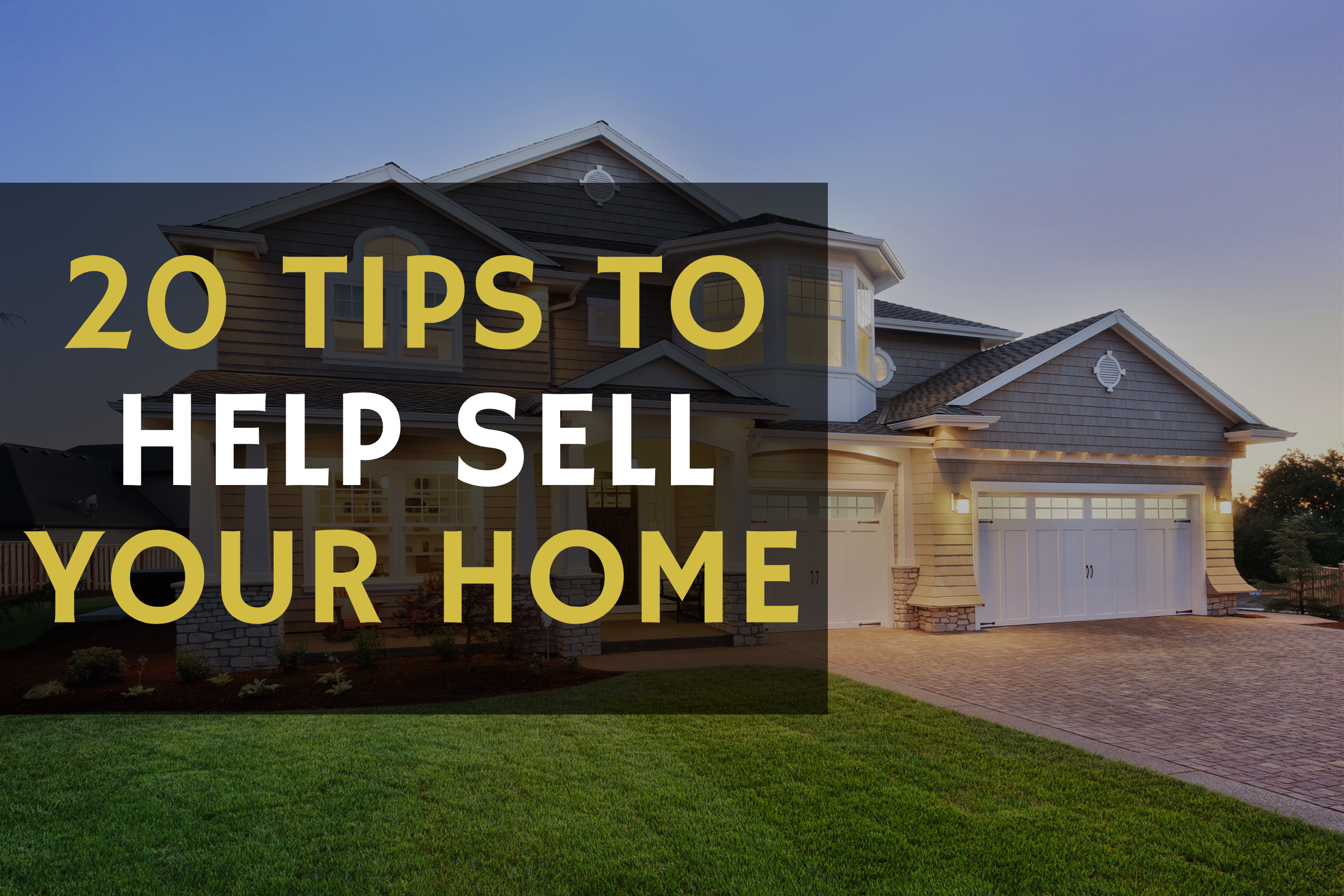 20 tips to sell your home