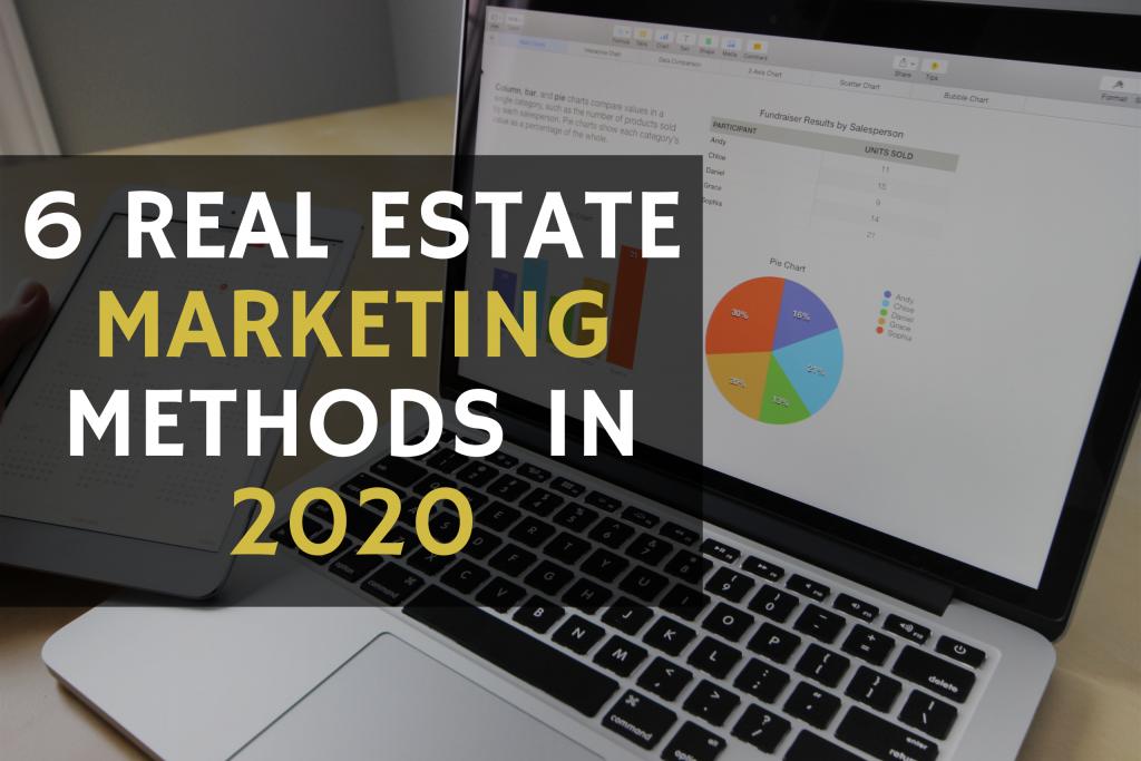 real estate marketing methods 2020