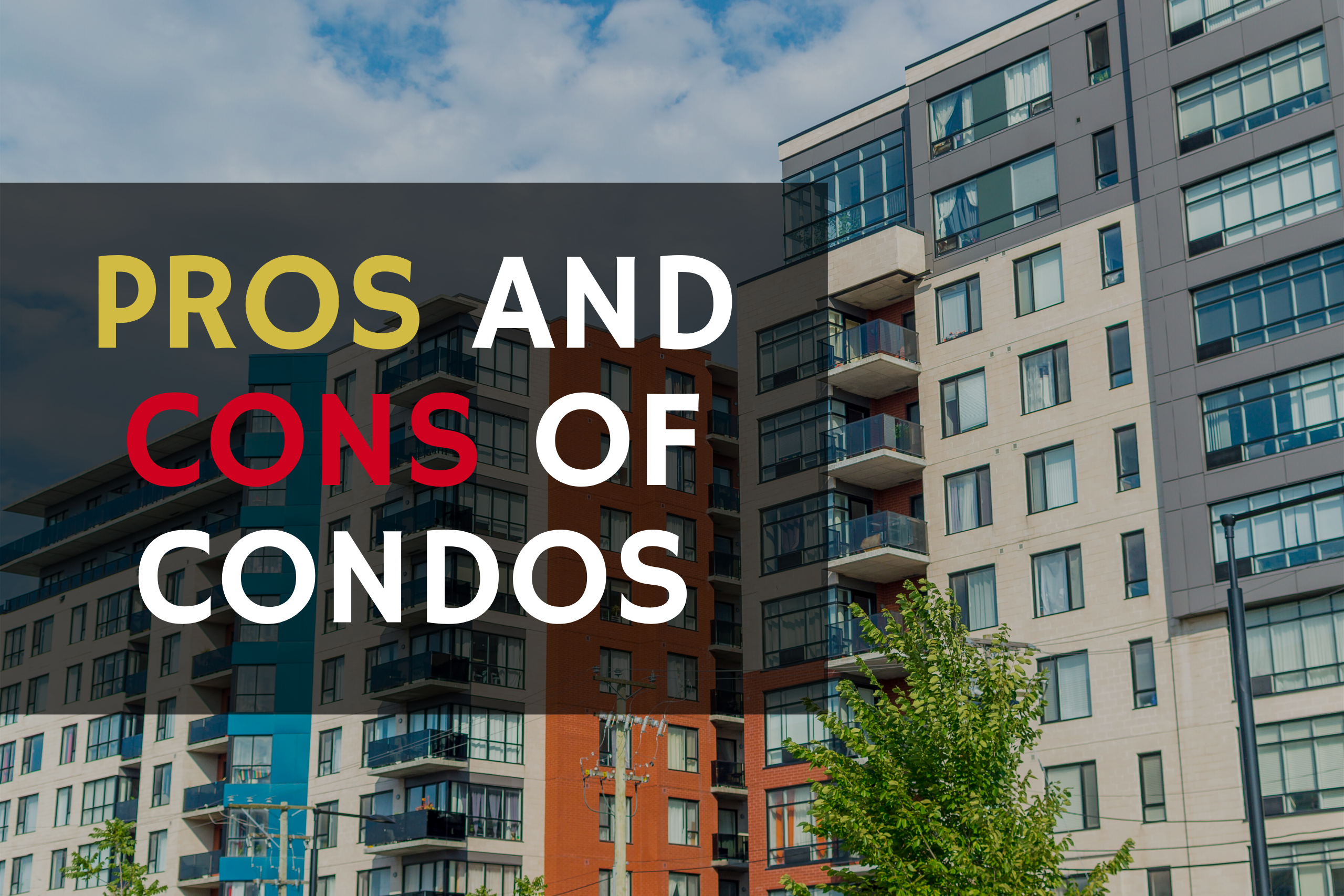 Pros and Cons of Condos
