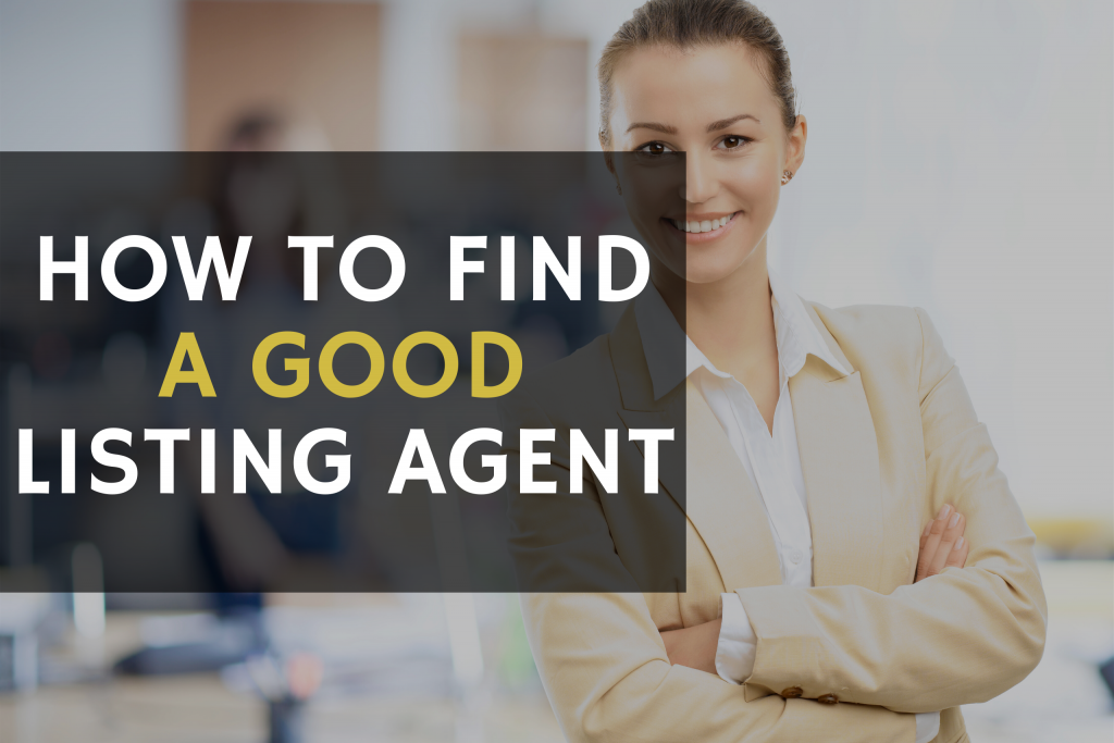 how to find a good listing agent