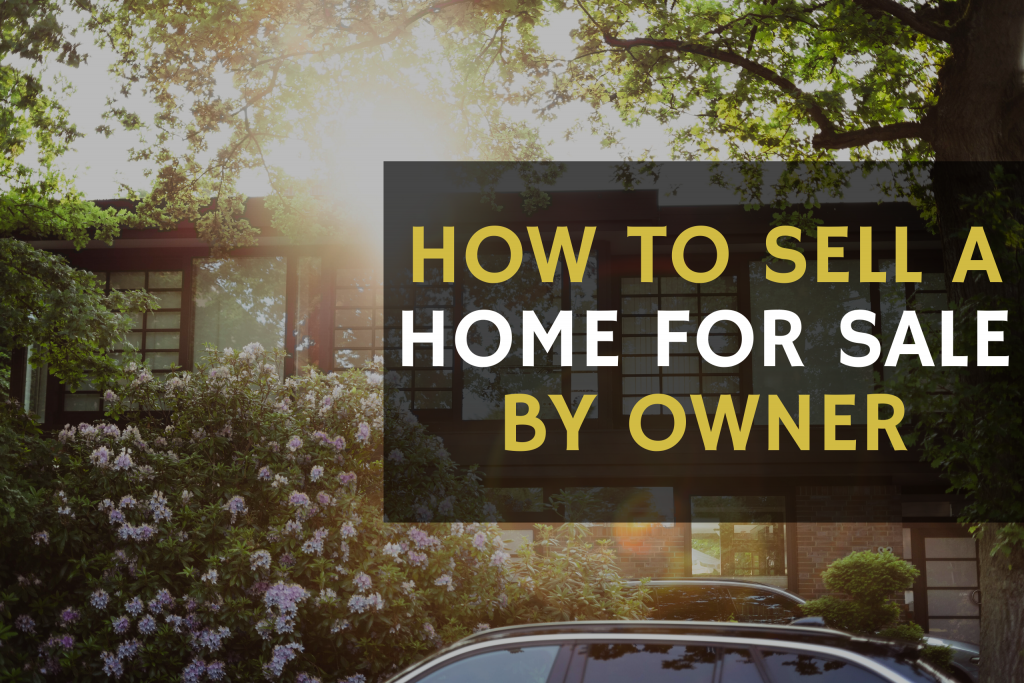 how to sell a home fsbo